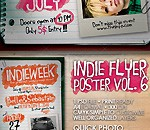Indie Flyer/Poster Vol. 6