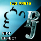 PJ Two Parts - text effect component