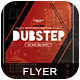 Dubstep Flyer Vol. 02-Graphicriver中文最全的素材分享平台