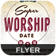 Super Worship Date-Graphicriver中文最全的素材分享平台