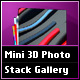 Mini 3D Photo Stack Gallery