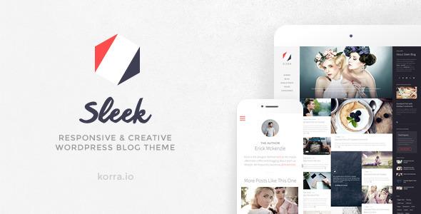 Sleek | Responsive & Creative WordPress Blog Theme by -KORRA ...