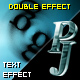 PJ Double Effects - text effect component