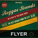 Reggae Sounds Flyer-Graphicriver中文最全的素材分享平台