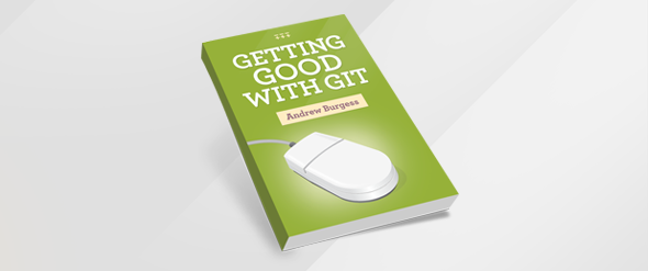 Getting Good with Git: Free eBook!