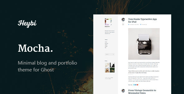 Mocha: Clean Blog & Portfolio Theme by Heybi | ThemeForest