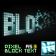 Pixel Block Text AS3