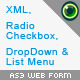 XML. Radio case à cocher. Liste OropDown Menu