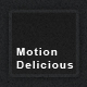 MotionDelicious