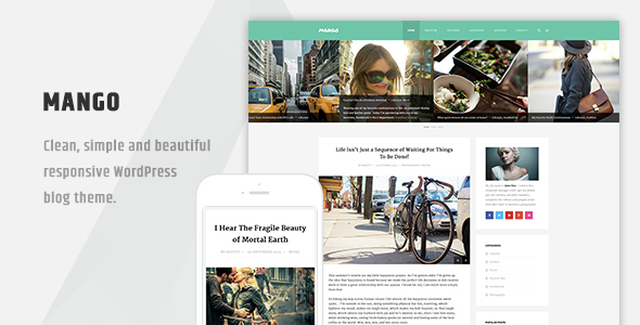 Mango - Clean Responsive WordPress Blog Theme by wpthemebooster ...