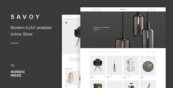 Savoy - Minimalist AJAX WooCommerce Theme by NordicMade | ThemeForest
