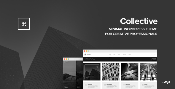 Collective - Minimal WordPress Theme by KubiStudio | ThemeForest