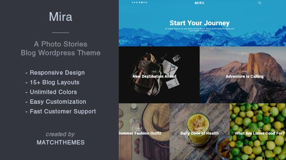 Mira - A Photo Stories Blog Wordpress Theme by matchthemes | ThemeForest
