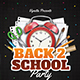 Back To School Party Flyer-Graphicriver中文最全的素材分享平台