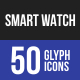 Smart Watch Glyph Icons-Graphicriver中文最全的素材分享平台