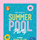 Summer Pool Party Flyer-Graphicriver中文最全的素材分享平台