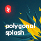 Acute Polygonal Splash Back-Graphicriver中文最全的素材分享平台