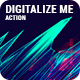 Digitalize me Photoshop Act-Graphicriver中文最全的素材分享平台