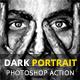 Dark Portrait Photoshop Act-Graphicriver中文最全的素材分享平台