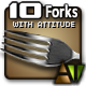 Ten Forks with Attitude