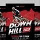 Downhill Flyer-Graphicriver中文最全的素材分享平台