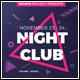 Night Club Flyer Template-Graphicriver中文最全的素材分享平台