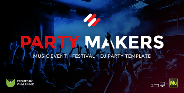 Party Makers - Music Event Festival DJ Party Responsive Muse Template