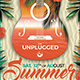 Summer Unplugged Flyer Temp-Graphicriver中文最全的素材分享平台
