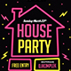 House Party-Graphicriver中文最全的素材分享平台