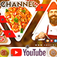 Cooking & Food YouTube -Graphicriver中文最全的素材分享平台