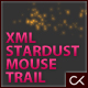 XML Stardust Mouse Trail