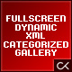 The Full View: Fullscreen Dynamic XML Categorized Image Gallery