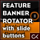 FEATURE BANNER ROTATOR with slide buttons