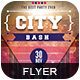 City Bash | Flyer Template-Graphicriver中文最全的素材分享平台