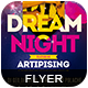 Dream Night   Flyer Templat-Graphicriver中文最全的素材分享平台