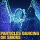 Particles Dancing Girl On Smoke - VideoHive Item for Sale