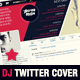 Dj and Musician Twitter Cover Template - GraphicRiver Item for Sale