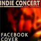 Indie Concert Facebook Cover - GraphicRiver Item for Sale