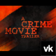Crime Movie Trailer - VideoHive Item for Sale