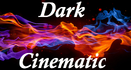 Dark Cinematic