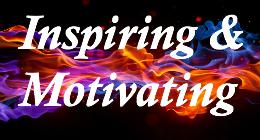 Inspiring & Motivating