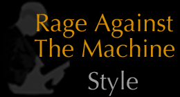 Rage Against The Machine Style