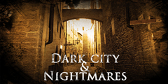 Dark City & Nightmares