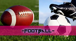American Football & Soccer