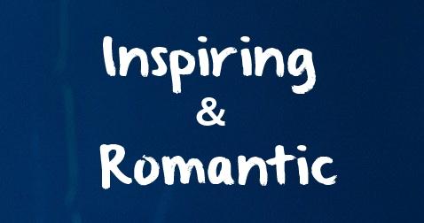 Inspiring & Romantic