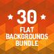 30 Flat Backgrounds Bundle - GraphicRiver Item for Sale