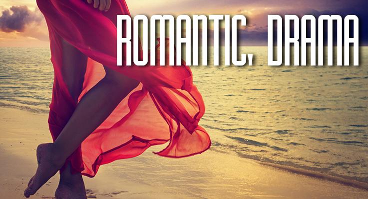 ROMANTIC, DRAMA