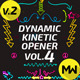 The Dynamic Kinetic Opener Volume 4 Version 2 - VideoHive Item for Sale