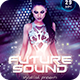 Future Sound Party Flyer - GraphicRiver Item for Sale