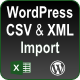 CSV and XML Import - Premium Wordpress Plugin - CodeCanyon Item for Sale